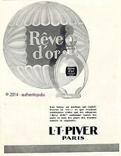 PUBLICITE PARFUM L.T. PIVER REVE D'OR LOTION FLACON ART DECO DE 1928 FRENCH AD