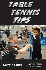 Table Tennis Tips : 2011-2013 by Larry Hodges (2014, Paperback)
