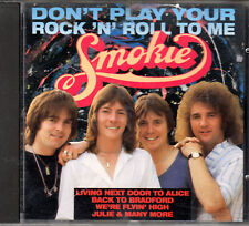 SMOKIE - Don't play your rock'n'roll to me - CD