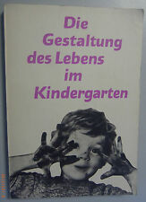 Die Gestaltung des Lebens im Kindergarten 1967 DDR Protokoll Seminar Vorschulerz