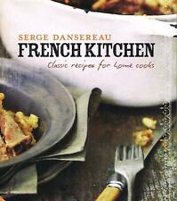 French Kitchen: Classic Recipes for Home Cooks New Cooking Book