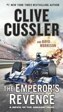 The Oregon Files: The Emperor's Revenge 11 by Clive Cussler and Boyd Morrison...