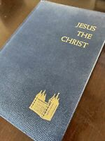 Jesus the Christ James E Talmage LDS Mormon Scripture Church 1974 Temple Edition