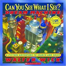 Can You See What I See? Dream Machine: Picture Puzzles to Search and Solve by Wa