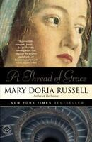 A Thread of Grace: A Novel [ Russell, Mary Doria ] Used - Good
