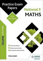 National 5 Maths: Practice Papers for SQA Exams by Smith, Mike (Paperback book,