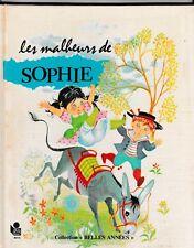 Les malheurs de Sophie Claire Laury d'après la Comtesse de SEGUR  Monique Gorde