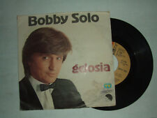 "Bobby Solo – Gelosia  - Disco Vinile 45 Giri 7"" Stampa ITALIA 1980"