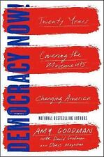 Democracy Now!: Twenty Years Covering the Movements Changing America, Very Good