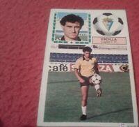 CROMO DE FÚTBOL PADILLA CÁDIZ 83 84 1983 1984 DIFÍCIL EDICIONES ESTE FICHAJE 22