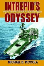 Intrepid's Odyssey : My Story behind the Creation of the Intrepid Museum by...