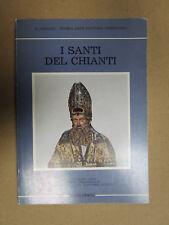 I SANTI DEL CHIANTI. - Salimbeni 1985