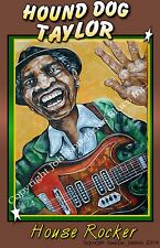 Poster of Hound Dog Taylor House Rocker by Cadillac Johnson