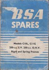 BSA C10L 250cc SV & C11G 250cc OHV RIGID / SPRING FRAME 1954 PARTS CATALOGUE