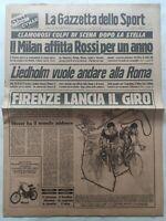 GAZZETTA DELLO SPORT 17-5-1979 GIRO D'ITALIA FIRENZA PAOLO ROSSI LIEDHOLM ROMA