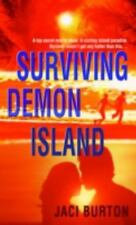 Surviving Demon Island (Demon Hunters, Book 1), Burton, Jaci, Good Condition, Bo