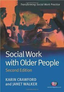 Social Work with Older People (Transforming Social Work Practi ,.9781844451555