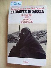 J. DEROGY/ J.-N. GURGAND - LA MORTE IN FACCIA - RIZZOLI - 1975