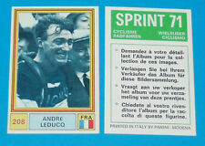 N°208 ANDRE LEDUCQ FRANCE PANINI SPRINT 71 CYCLISME 1971 WIELRIJDER CICLISMO