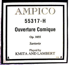 AMPICO (ReCut) Sartorio OUVERTURE COMIQUE Op.1055 55317H Player Piano Roll