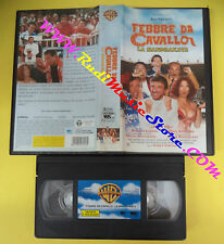 VHS film FEBBRE DA CAVALLO LA MANDRAKATA 2002 WARNER PIV 24701 (F105) no dvd