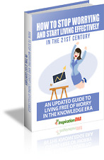 How to Stop Worrying And Start Living Effectively + PDF Ebook + Resell rights