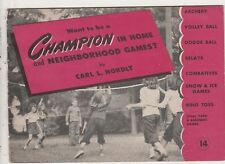 WANT TO BE A CHAMPION IN HOME & NEIGHBORHOOD GAMES?1945 WHEATIES SPORTS LIBRARY