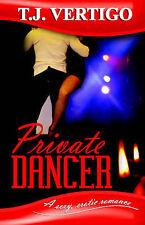NEW Private Dancer By T, J Vertigo Paperback Free Shipping