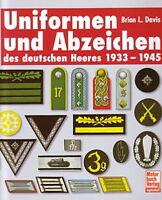 Davis: Uniformen und Abzeichen des deutschen Heeres Wehrmacht/Handbuch/Bilder