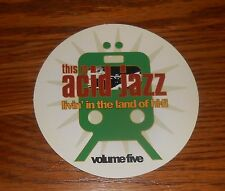 This is Acid Jazz Livin' in the Land of Hi-fi Sticker Circle Decal Promo 4""