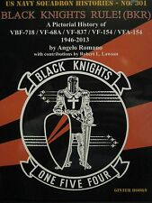 """Black Knights Rule"" A Pictorial History of VFA-154 book by Ginter Books 301"