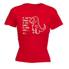 HAPPY AND YOU KNOW IT CLAP WOMENS T-SHIRT T-Rex funny mothers day gift present