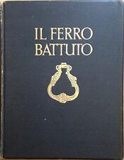 Hover OttoFerro battuto.Milano Bestetti & Tumminelli 1927.
