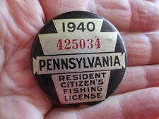 Vintage 1940 PennsylvaniaFishing License / Numbered Pinback Badge (2)