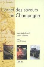 Carnet des saveurs en Champagne Le Boulc'h  Alexandre Occasion Livre