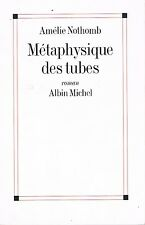 AMELIE NOTHOMB METAPHYSIQUE DES TUBES + PARIS POSTER GUIDE