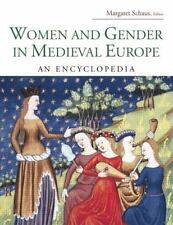 Women and Gender in Medieval Europe: An Encyclopedia (Routledge Encyclopedias of