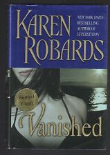 Vanished by Karen Robards (2006, Hardcover), Signed 1st