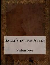 Sally's in the Alley by Norbert Davis (2015, Paperback)