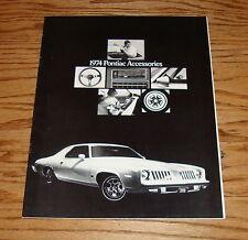 Original 1974 Pontiac Accessories Sales Brochure 74 Firebird GTO Bonneville