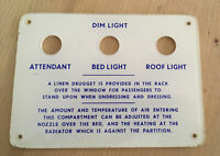 VINTAGE USED RAILWAY SIGN SLEEPER CAR CARRIAGE PLAQUE PLASTIC DIM BED LIGHT ROOF