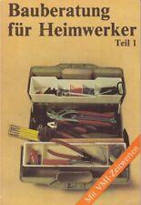 Bauberatung für Heimwerker Teil 1/DDR-Fachbuch 1988, Hobby /Bauen und Wohnen!!