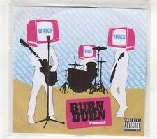(GT417) Burn Burn, Watch This Space, 17 tracks various artists - 2006 DJ CD