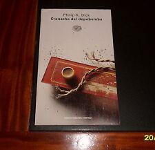 FANTASCIENZA PHILIP K. DICK - CRONACHE DEL DOPOBOMBA - EINAUDI *ottimo* 1997