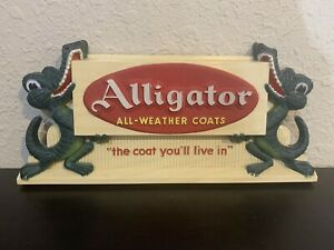 Alligator All Weather Coats Indoor Wall and Counter Sign
