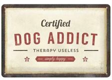 A4 Retro Tin Metal Embossed Sign 'Certified DOG ADDICT' 20x30cm Rustic Design