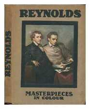 Reynolds: Illustrated, with eight reproductions in colour.