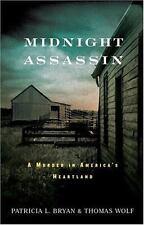 Midnight Assassin: A Murder in America's Heartland-ExLibrary