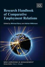 Research Handbook of Comparative Employment Relations (New Horizons in Managemen