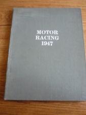 MOTOR RACING 1947, MOTOR RACING SCRAPBOOK NO 6, HARDBACK, MOTOR RACING BOOK jm